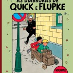 Resenha: As Diabruras de Quick e Flupke – Vol. I [Hergé]
